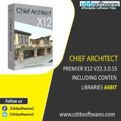 CHIEF ARCHITECT PREMIER X12 V22.3.0.55 INCLUDING CONTEN LIBRARIES 64BIT