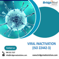 VIRAL INACTIVATION (ISO 22442-3)