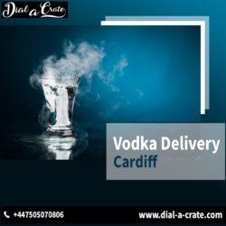 Vodka Delivery Cardiff
